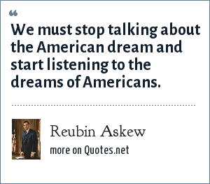 Reubin Askew: We must stop talking about the American dream and start listening to the dreams of Americans.