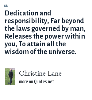 Christine Lane: Dedication and responsibility, Far beyond the laws