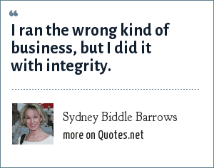 Sydney Biddle Barrows: I ran the wrong kind of business, but I did it with integrity.