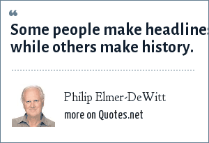 Philip Elmer-DeWitt: Some people make headlines while others make history.