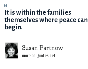Susan Partnow: It is within the families themselves where peace can begin.