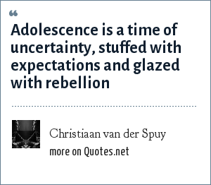 Christiaan van der Spuy: Adolescence is a time of uncertainty, stuffed with expectations and glazed with rebellion