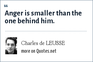 Charles de LEUSSE: Anger is smaller than the one behind him.