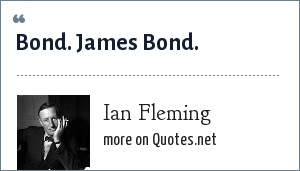 Ian Fleming: Bond. James Bond.