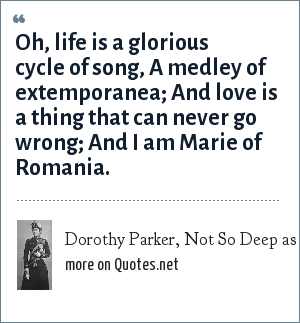 Dorothy Parker, Not So Deep as a Well (1937),