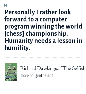Richard Dawkings:,