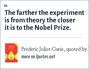 Frederic Joliot-Curie, quoted by M.A. Markov,