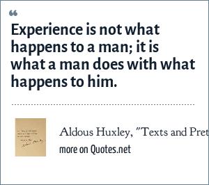 Aldous Huxley,