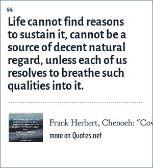 Frank Herbert, Chenoeh: