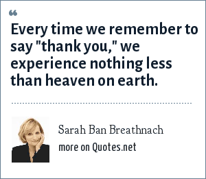 Sarah Ban Breathnach: Every time we remember to say