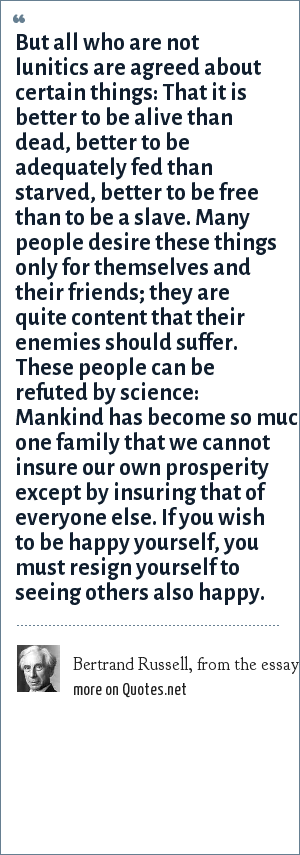 Bertrand Russell, from the essay