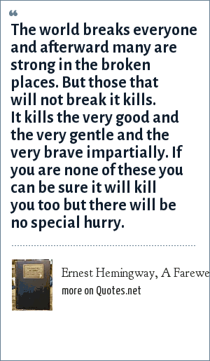 Ernest Hemingway A Farewell To Arms 1929 The World Breaks