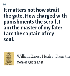 William Ernest Henley, From the poem