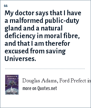 Douglas Adams, Ford Prefect in