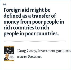 Doug Casey, Investment guru; author of