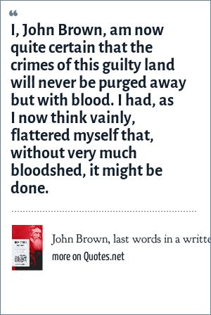 Image result for John Brown words