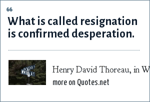 Henry David Thoreau, in Walden,