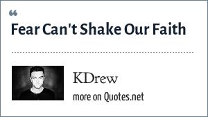 KDrew: Fear Can't Shake Our Faith