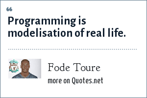 Fode Toure: Programming is modelisation of real life.