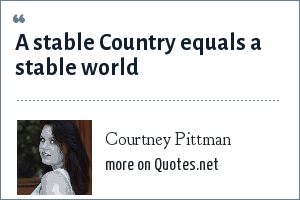 Courtney Pittman: A stable Country equals a stable world