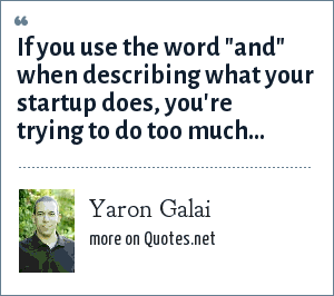 Yaron Galai: If you use the word