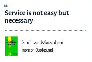 Sindiswa Matyobeni: Service is not easy but necessary