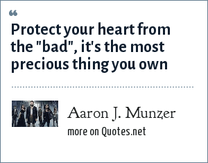 Aaron J. Munzer: Protect your heart from the