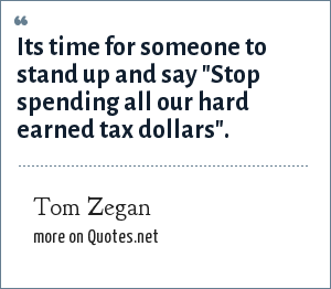 Tom Zegan: Its time for someone to stand up and say