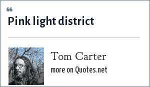 Tom Carter: Pink light district