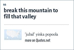 'jubal' yinka popoola: break this mountain to fill that valley