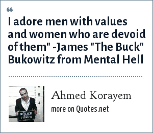 Ahmed Korayem: I adore men with values and women who are devoid of them