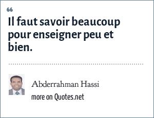 Abderrahman Hassi: Il faut savoir beaucoup pour enseigner peu et bien.