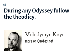 Volodymyr Knyr: During any Odyssey follow the theodicy.