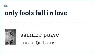 sammie puzse: only fools fall in love