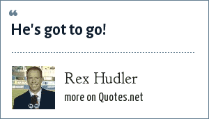 Rex Hudler: He's got to go!