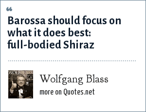 Wolfgang Blass: Barossa should focus on what it does best: full-bodied Shiraz