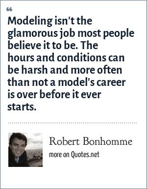 Robert Bonhomme: Modeling isn\'t the glamorous job most ...
