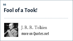 J. R. R. Tolkien: Fool of a Took!