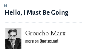 Groucho Marx: Hello, I Must Be Going