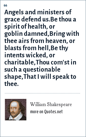 william shakespeare angels and ministers of grace defend us be
