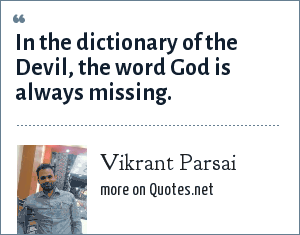 Vikrant Parsai: In the dictionary of the Devil, the word God is always missing.