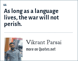 Vikrant Parsai: As long as a language lives, the war will not perish.