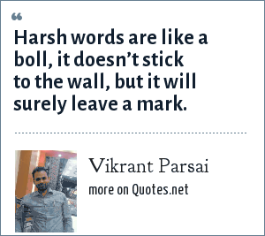 Vikrant Parsai: Harsh words are like a boll, it doesn't stick to the wall, but it will surely leave a mark.