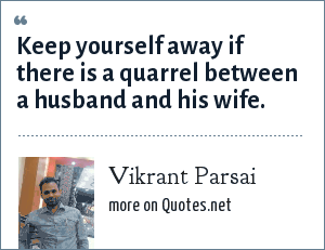 Vikrant Parsai: Keep yourself away if there is a quarrel between a husband and his wife.