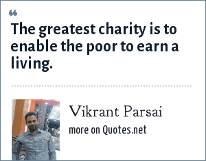 Vikrant Parsai: The greatest charity is to enable the poor to earn a living.