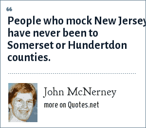 John McNerney: People who mock New Jersey have never been to Somerset or Hundertdon counties.