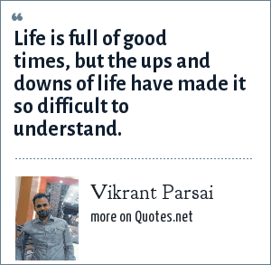 Vikrant Parsai: Life is full of good times, but the ups and downs of life have made it so difficult to understand.