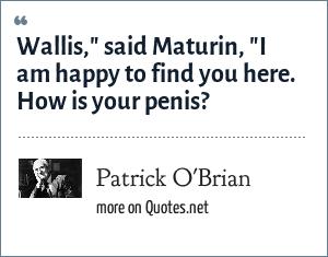 Patrick O'Brian: Wallis,