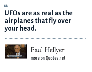 Paul Hellyer: UFOs are as real as the airplanes that fly over your head.