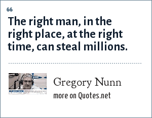 Gregory Nunn The Right Man In The Right Place At The Right Time